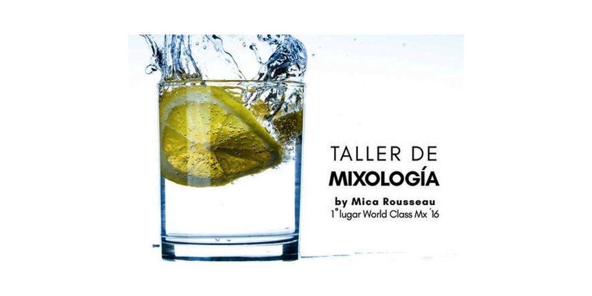 Taller de Mixología con Mica Rosseau